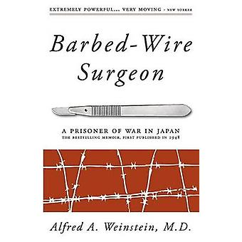 BarbedWire Surgeon by Weinstein & Alfred
