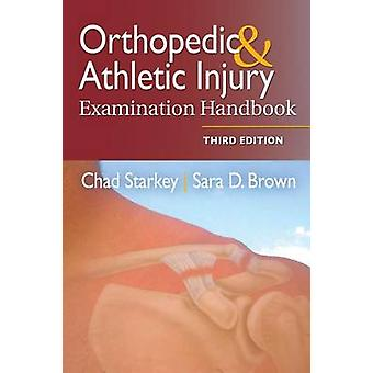 Orthopedic & Athletic Injury Examination Handbook (3rd) by Chad Stark