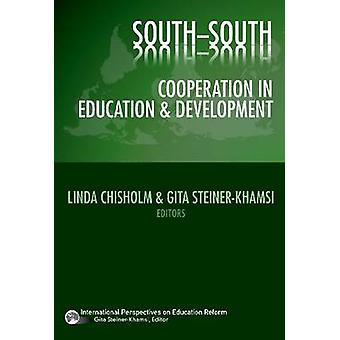 South-South Cooperation in Education and Development by Linda Chishol