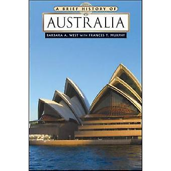 A Brief History of Australia by Barbara A. West - 9780816078851 Book