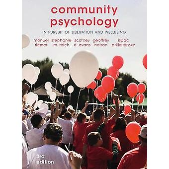Community Psychology - In Pursuit of Liberation and Well-Being by Manu