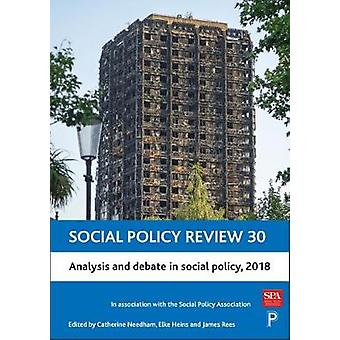 Social Policy Review 30 - Analysis and Debate in Social Policy - 2018