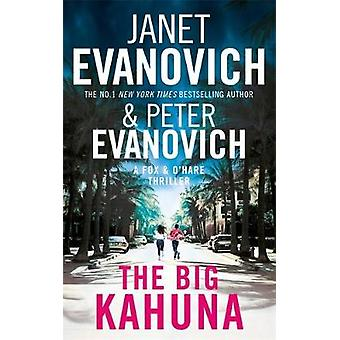 The Big Kahuna by Janet Evanovich - 9781472260949 Book
