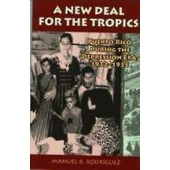 A New Deal for the Tropics - Puerto Rico During the Depression Era 193