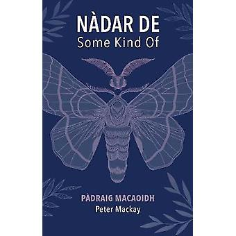 Nadar De by Peter Mackay - 9781789070460 Book