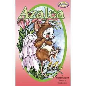 Azalea by Stephen Cosgrove - Diana Rice Bonin - 9781941437162 Book