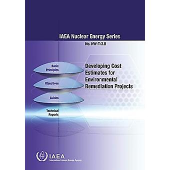 Developing Cost Estimates for Environmental Remediation Projects by I
