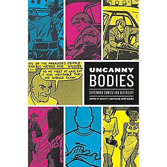 Uncanny Bodies - Superhero Comics and Disability by Scott T. Smith - 9