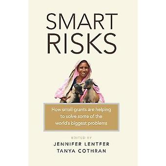 Smart Risks - How small grants are helping to solve some of the world'