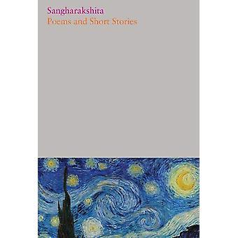 Poems and Short Stories - 25 by Sangharakshita - 9781911407461 Book