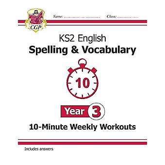 New KS2 English 10Minute Weekly Workouts Spelling  Vocabu