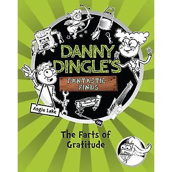 The Farts of Gratitude by Angie Lake - 9781782262633 Book