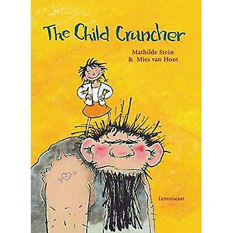The Child Cruncher by Mathilde Stein - 9781788070423 Book