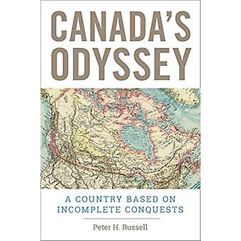 Canadas Odyssey by Russell & Peter H.