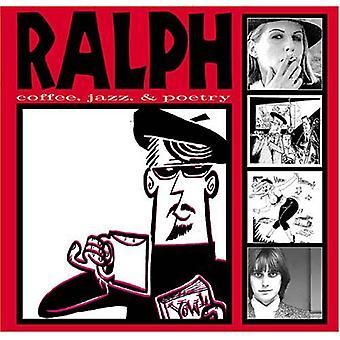 Ralph - Coffee Jazz & Poetry [CD] USA import