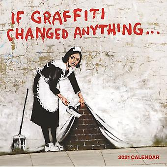 If Graffiti Changed Anything Square Wall Calendar 2021
