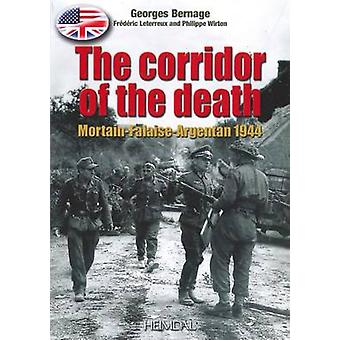 The Corridor of the Death