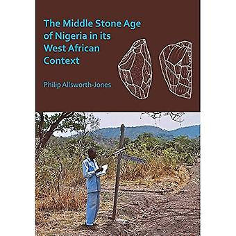 The Middle Stone Age of Nigeria in its West African Context