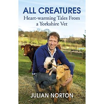 All Creatures by Julian Norton