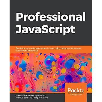 Professional JavaScript - Fast-track your web development career using
