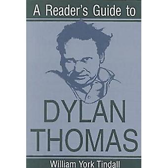 دليل القراء لديلان توماس من قبل وليام يورك تيندال