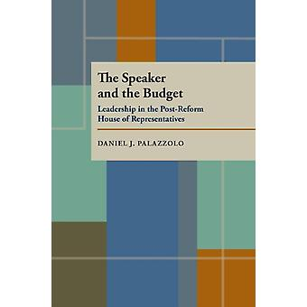 The Speaker and the Budget by Daniel J. Palazzolo