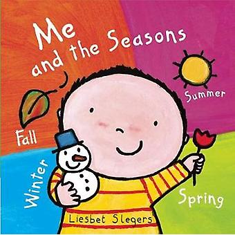 Me and the Seasons by Illustrated by Liesbet Slegers