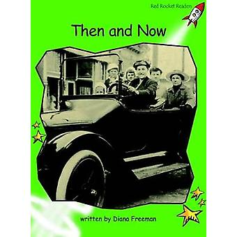 Red Rocket Readers  Early Level 4 NonFiction Set A Then and Now by Diana Freeman