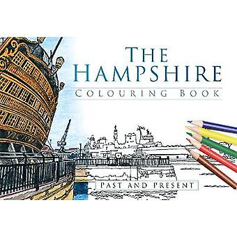 The Hampshire Colouring Book Past and Present von The History Press