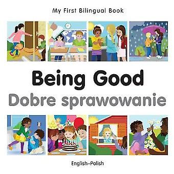 Min första tvåspråkiga bok att vara bra Frenchenglish av Milet Publishing