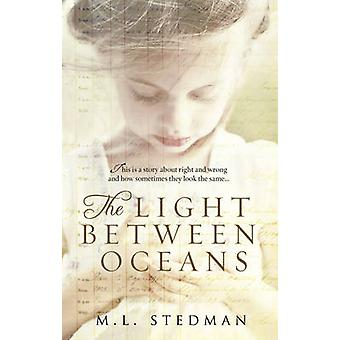 The Light Between Oceans by M. L. Stedman - 9780552778473 Book