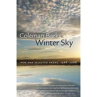 冬の空 - 新規および選択した詩 - 1968-2008 年コールマン樹皮 - 978