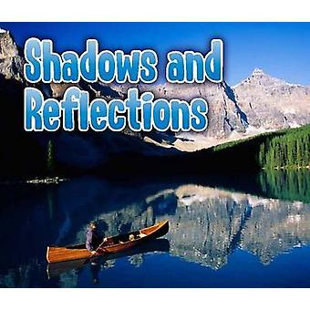 Shadows and Reflections by Daniel Nunn - 9781406245875 Book