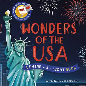 Wonders of the USA by Carron Brown - Bee Johnson - 9781782404446 Book