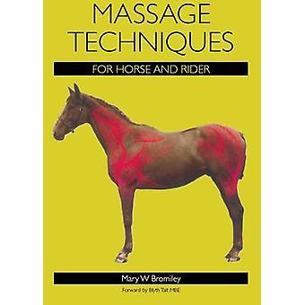 Massagetechniken für Pferd und Reiter durch Mary W. Bromiley - 97818479
