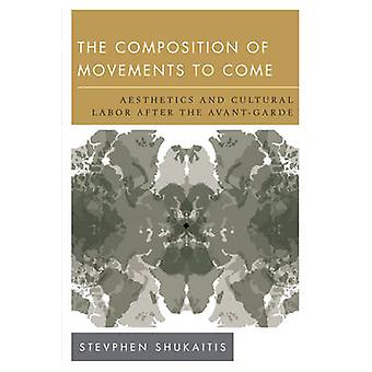 The Composition of Movements to Come - Aesthetics and Cultural Labour