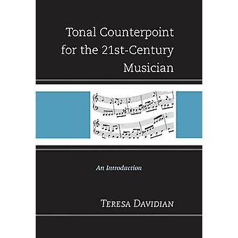 Contraponto tonal para o músico do século 21 - uma introdução por