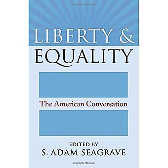 Freiheit und Gleichheit: die amerikanische Gespräch (amerikanischen politischen Denkens)