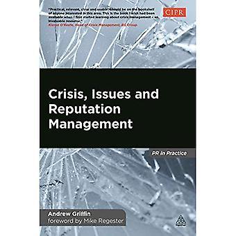 Crise, enjeux et gestion de la réputation (PR en pratique)