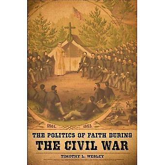 The Politics of geloof tijdens de Amerikaanse Burgeroorlog