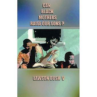Svarte mødre, som kan øke våre sønner?