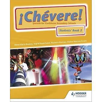 Chevere pupille libro 2: Spagnolo per le scuole secondarie dei Caraibi: pupille prenotare BK 2