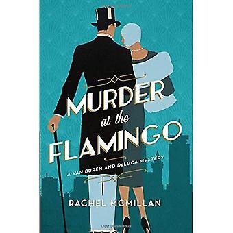 Moord in het Flamingo: een roman (Van Buren en DeLuca Mystery)