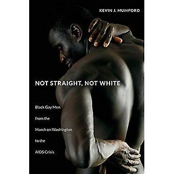 Pas directement, pas de blanc: Hommes Gay noir de la marche sur Washington à la crise du sida (le John Hope Franklin série dans la Culture et l'histoire afro-américaine)