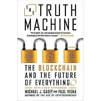 De Machine van de waarheid: De Blockchain en de toekomst van alles