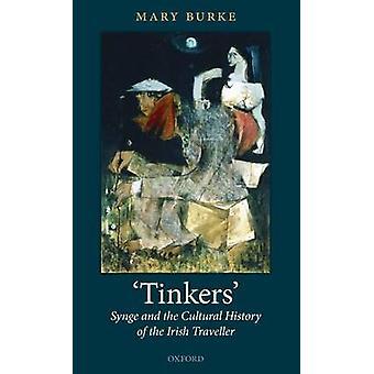 تينكيرس سينج والتاريخ الثقافي للمسافر الأيرلندي بماري & بيرك