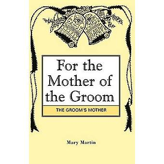 For the Mother of the Groom by Martin & Mary