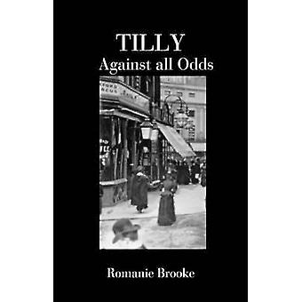 TILLY  Against all Odds by Brooke & Romanie