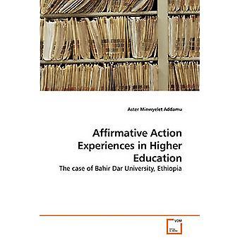 Esperienze di azione affermativa nell'istruzione superiore di Addamu & Minwyelet Aster