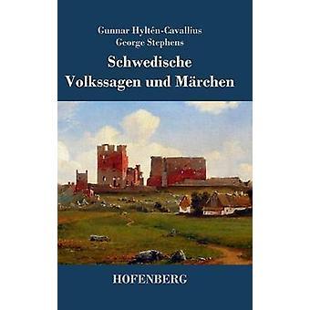 Schwedische Volkssagen und Mrchen par Gunnar HyltnCavallius